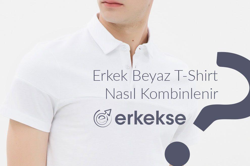 erkek beyaz t-shirt kombin