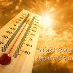 sıcak havalarda giyim önerileri